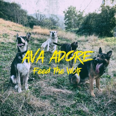 Ava Adore 'Feed The Wolf'